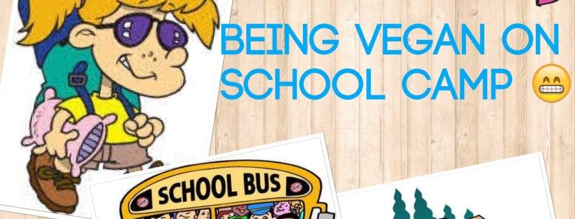Being vegan on school camp